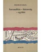 Szexualitás - házasság - egyház - Grafl, Wilhelm