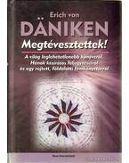 Megtévesztettek! - Erich von Daniken