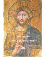 A lélek beszélgetése Istennel - Szent Ágoston