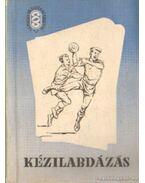 Kézilabdázás - Madarász István, Dr. Varga József, Keszthelyi László, Seres Albert