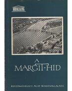 A Margit-híd - F. Mihály Ida