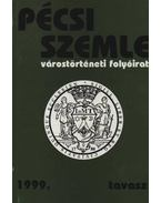 Pécsi Szemle 1999. tavasz - Romváry Ferenc