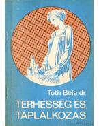 Terhesség és táplálkozás - Dr. Tóth Béla