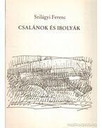 Csalánok és ibolyák - Szilágyi Ferenc
