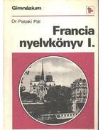 Francia nyelvkönyv I. - Dr. Pataki Pál