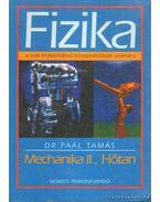 Fizika - Mechanika II., hőtan - Dr. Paál Tamás