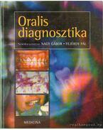Oralis diagnosztika - Fejérdy Pál (szerk.), Nagy Gábor