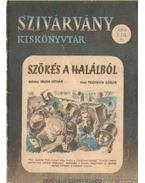 Szőkés a halálból - Vajda István