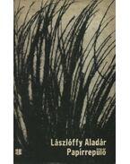 Papírrepülő - Lászlóffy Aladár
