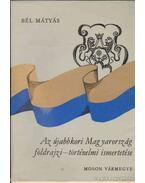 Az újabbkori Magyarország földrajzi-történelmi ismertetése - Bél Mátyás