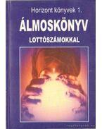 Álmoskönyv lottószámokkal - Mózes István Miklós