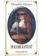 Francasse kapitány - Gautier, Théophile