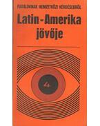 Latin-Amerika jövője - Kanyó András