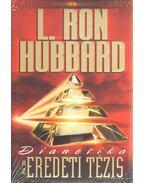 Dianetika - Az eredeti tézis - L. Ron Hubbard