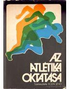 Az atlétika oktatása - Koltai Jenő