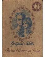 Falusi Romeo és Júlia, és más elbeszélések - Keller, Gottfried