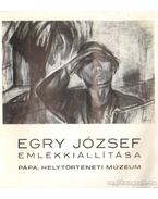 Egri József emlékkiálítása Pápa, helytörténeti múzeum - Szíj Béla