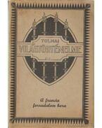 A francia forradalom kora - Dr. Ballagi Aladár
