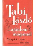 Ajánlom magamat - Tabi László
