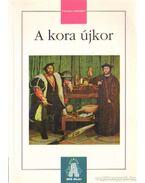 A kora újkor - Lőrincz László