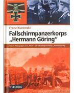 Fallschirmpanzerkorps Hermann Göring - Kurowski, Franz