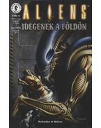 Aliens 5. 1999/2. szám - Idegenek a Földön 1/6. - Verheiden, Mark, Nelson, Mark A.