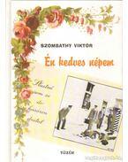 Én kedves népem - Szombathy Viktor