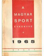 A Magyar Sport Évkönyve 1965 - Endrődi Lajos