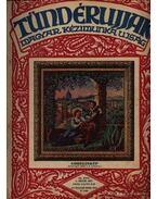 Tündérujjak 1930 (teljes évfolyam) - W. Bartha Emma (szerk.), Szegedy Ila