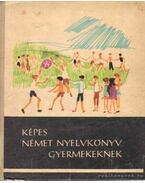 Képes német nyelvkönyv gyermekeknek - Telegdi Bernát, Bács Rudolfné