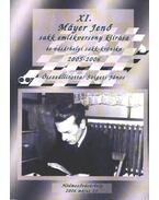 XI. Máyer Jenő sakk emlékverseny kiírása és vásárhelyi sakk-krónika 2005-2006 - Szigeti János
