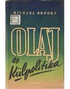 Olaj és külpolitika - Michael Brooks