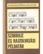 Szakrajz és rajzolvasási példarár - Marossy László, Dr. Matolcsy Mátyás