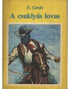 A csuklyás lovas - Girdo, E.