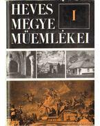 Heves megye műemlékei I-III. kötet - Voit Pál