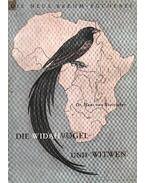 Die Widahvögel und Witwen - Dr. von Boetticher, Hans