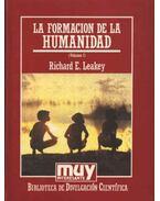 La formacion de la humanidad - Leakey, Richard E.