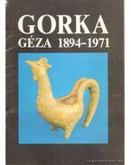 Gorka Géza 1894-1971 - Varga Péter