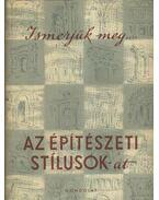 Ismerjük meg az építészeti stílusokat - Gerő László