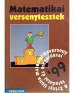 Matematikai versenytesztek - Csordásné Szécsi Jolán (szerk.), CSORDÁS MIHÁLY , Nagy Tibor