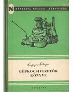 Gépkocsivezetők könyve (1953) - Szolovjev, G. M., Karjagin, A. V.