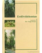 Erdővédelemtan - Dr. Varga Ferenc