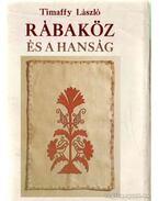 Rábaköz és a Hanság - Timaffy László