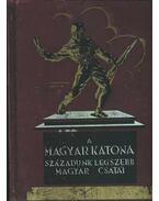 A magyar katona - Ajtay Endre