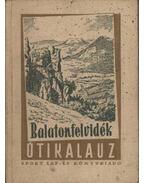 Balatonfelvidék - Zákonyi Ferenc, Dornyai Béla