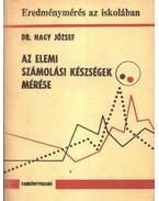 Az elemi számolási készségek mérése - Dr. Nagy József