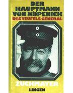 Der Hauptmann von Köpenick - Des Teufels General - Zuckmayer, Carl