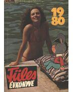 Füles évkönyve 1980 - Tiszai László (szerk.)