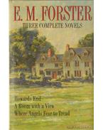 Howards End; A Room with a View; Where Angels Fear to Tread - FORSTER, E.M.
