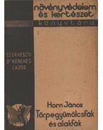 Törpegyümölcsfák és alakfák - Horn János